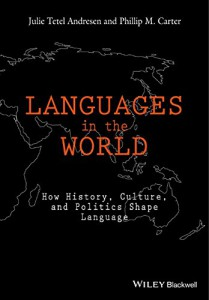 Languages in the World Julie Andresen Philip Carter