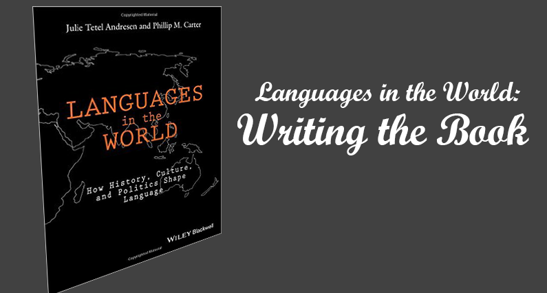 Languages In The World: How History, Culture, and Politics Shape Language