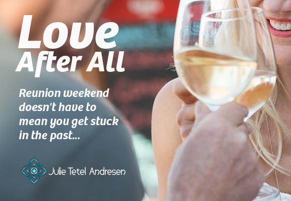 Love After All mature adult reunion romance novel