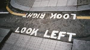 You Know You're in London When... Look Left Look Right Signs Everywhere
