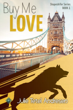 book cover for Julie Tetel Andresen's Buy Me Love book with a werewolf image and the London Bridge on the cover