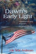Dawn's Early Light American historical romance novel