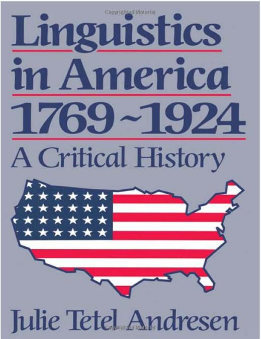 Linguistics in America 1769 – 1924: A Critical History