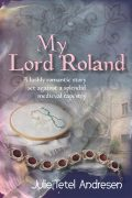 My Lord Roland medieval romance novel