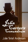 John Carter's Conundrum historical romance by Julie Tetel Andresen