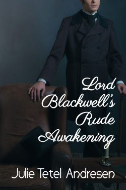 Lord Blackwell's Rude Awakening historical romance book by Julie Tetel Andresen